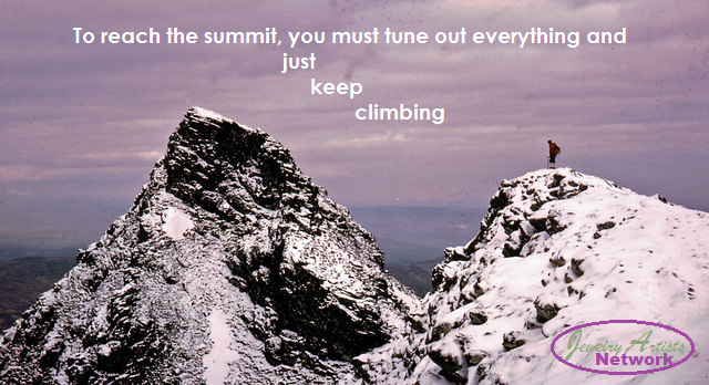 Put your head down and KEEP CLIMBING